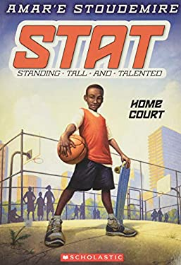 Stat: Standing Tall and Talented #1: Home Court 9780545387590
