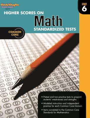 Steck Vaughn Higher Scores on Math Standard Test 2012: Workbook Grade 6 9780547898278