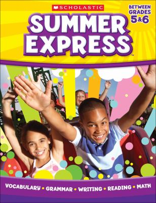 Summer Express, Between Grades 5 & 6 9780545305884