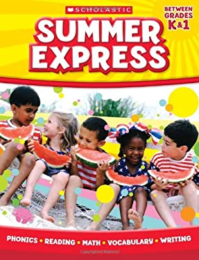 Summer Express, Between Grades K & 1 9780545226905
