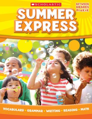 Summer Express, Between Grades PreK & K 9780545226899