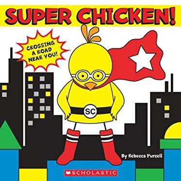 Super Chicken! 9780545451703