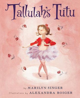Tallulah's Tutu 9780547173535