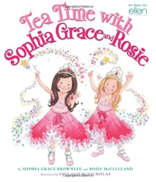 Tea Time with Sophia Grace and Rosie 9780545502146
