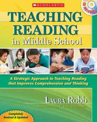 Teaching Reading in Middle School: A Strategic Approach to Teaching Reading That Improves Comprehension and Thinking [With CDROM] 9780545173551