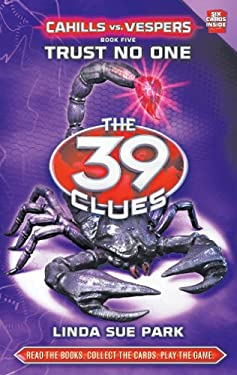 The 39 Clues: Cahills vs. Vespers Book 5: Trust No One 9780545298438