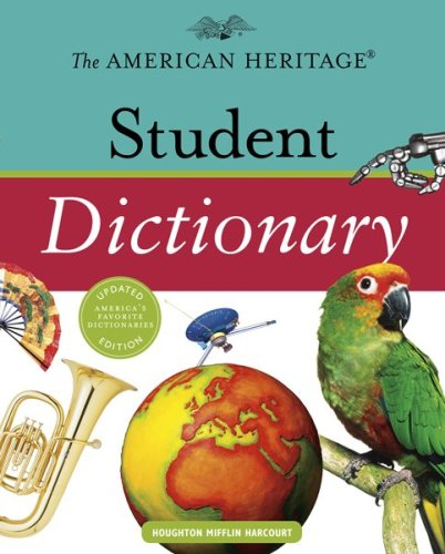 The American Heritage Student Dictionary 9780547215983