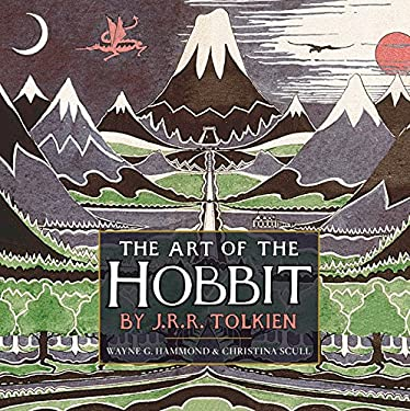 The Art of the Hobbit by J.R.R. Tolkien 9780547928258