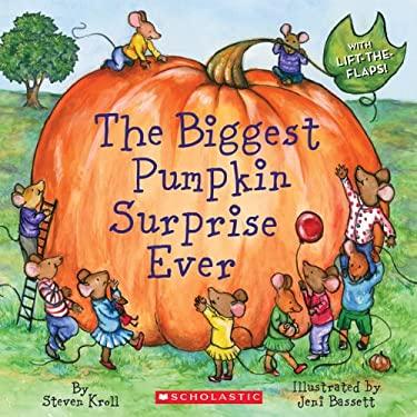 The Biggest Pumpkin Surprise Ever! 9780545402859
