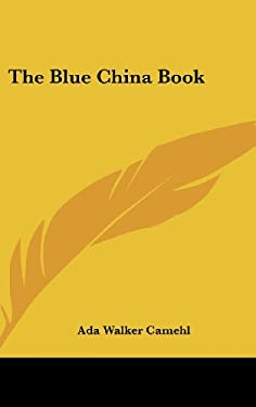 The Blue China Book 9780548008126