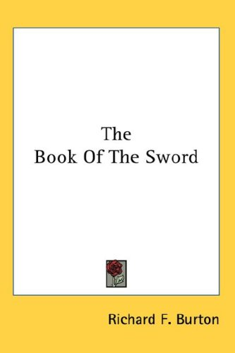 The Book of the Sword 9780548089484