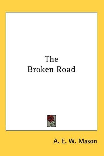 The Broken Road 9780548032947
