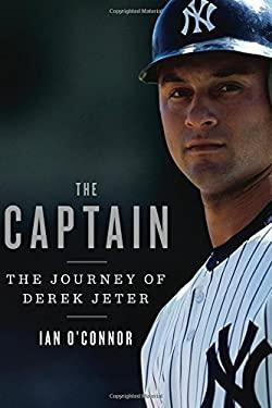 The Captain: The Journey of Derek Jeter 9780547327938