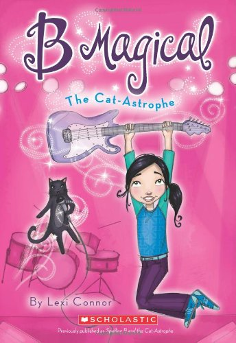 The B Magical #4: The Cat-Astrophe 9780545265539