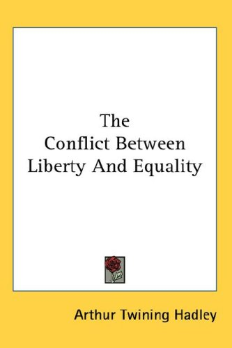 conflicts between liberty equality in