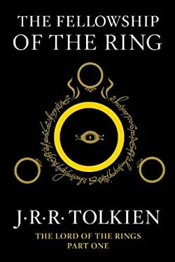 The Fellowship of the Ring: Being the First Part of the Lord of the Rings 9780547928210
