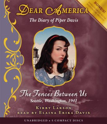The Dear America: The Fences Between Us - Audio 9780545249546