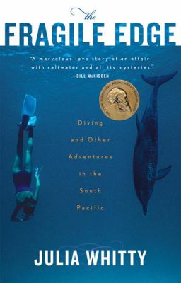 The Fragile Edge: Diving and Other Adventures in the South Pacific 9780547053721