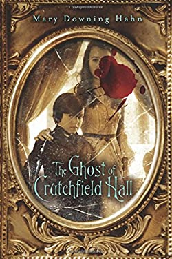The Ghost of Crutchfield Hall 9780547385600