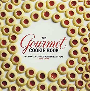 The Gourmet Cookie Book: The Single Best Recipe from Each Year 1941-2009 9780547328164