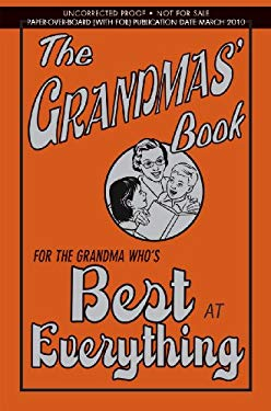The Grandmas' Book: For the Grandma Who's Best at Everything 9780545133982