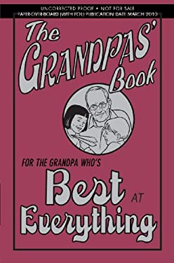 The Grandpas' Book: For the Grandpa Who's Best at Everything 9780545133968