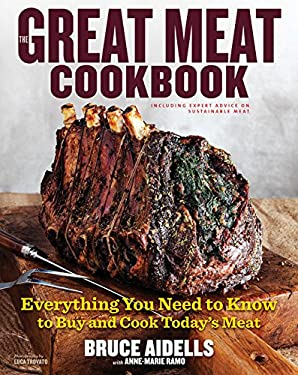 The Great Meat Cookbook: Everything You Need to Know to Buy and Cook Today's Meat 9780547241418