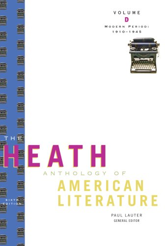 The Heath Anthology of American Literature: Modern Period: 1910-1945, Volume D 9780547201948