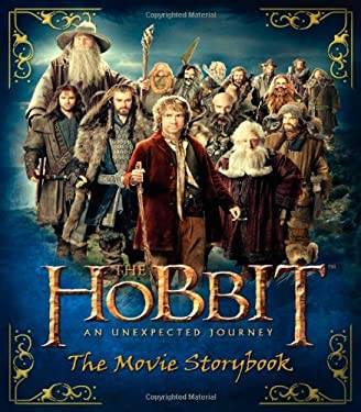 The Hobbit: An Unexpected Journey--The Movie Storybook 9780547898728