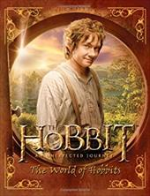 The Hobbit: An Unexpected Journey--The World of Hobbits 18508452
