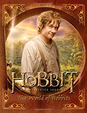 The Hobbit: An Unexpected Journey--The World of Hobbits 9780547898735
