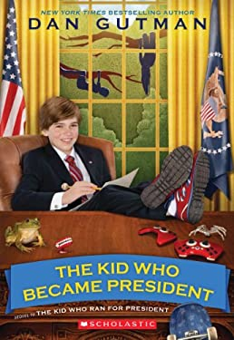 The Kid Who Became President 9780545442145