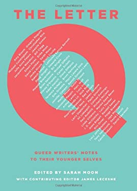 The Letter Q: Queer Writers' Notes to Their Younger Selves 9780545399326