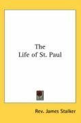 The Life of St. Paul 9780548003527