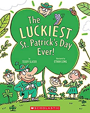 The Luckiest St. Patrick's Day Ever! 9780545039437