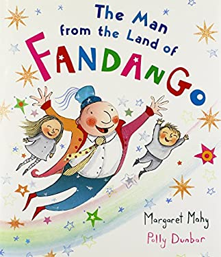 The Man from the Land of Fandango 9780547819884