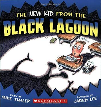 The New Kid from the Black Lagoon 9780545085434