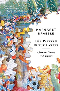 The Pattern in the Carpet: A Personal History with Jigsaws 9780547386096