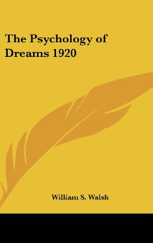 The Psychology of Dreams 1920 9780548055410