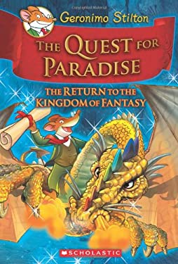 Geronimo Stilton and the Kingdom of Fantasy #2: The Quest for Paradise 9780545253079