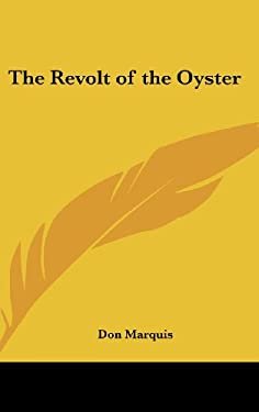 The Revolt of the Oyster 9780548015155