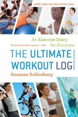 The Ultimate Workout Log: An Exercise Diary for Everyone 9780547592121