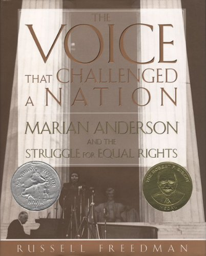 The Voice That Challenged a Nation: Marian Anderson and the Struggle for Equal Rights 9780547480343
