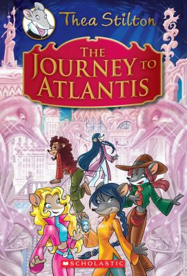 Thea Stilton Special Edition: The Journey to Atlantis: A Geronimo Stilton Adventure 9780545440202