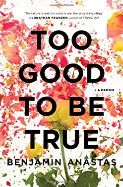 Too Good to Be True: A Memoir 9780547913995