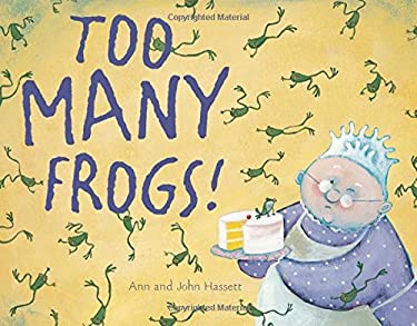 Too Many Frogs! 9780547362991