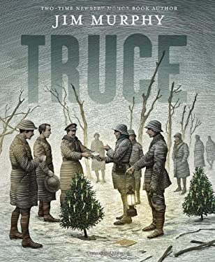 Truce: The Day the Soldiers Stopped Fighting 9780545130493