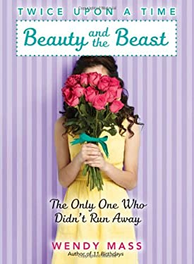 Twice Upon a Time #3: Beauty and the Beast, the Only One Who Didn't Run Away 9780545310185