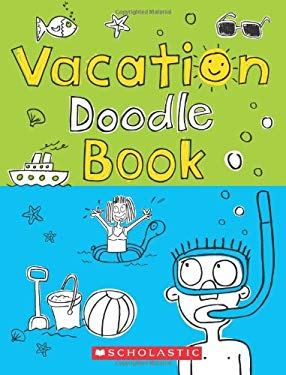 Vacation Doodle Book 9780545169707