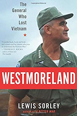 Westmoreland: The General Who Lost Vietnam 9780547518268